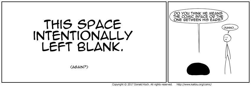 The Writer's Block Comic (like the cloaking device): makes normal comics indiscernible from deep space.